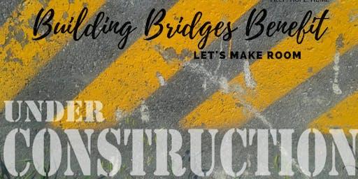 Building Bridges Benefit