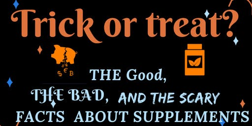 Trick Or Treat - The truth about supplements