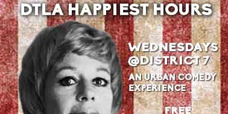 CANCELLED - DTLA Happiest Hours - Open Mic + Comedy Club tickets
