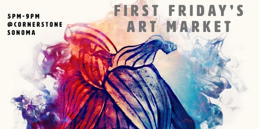 First Fridays Art Market @CornerstoneSonoma