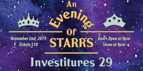 Investitures 29: An Evening of Starrs tickets