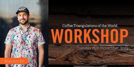 Brandon Bir - Coffee Triangulations of the World tickets