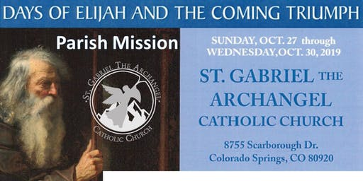 Days of Elijah and the Coming Triumph - Four Day Parish Mission - (Free will offering accepted)