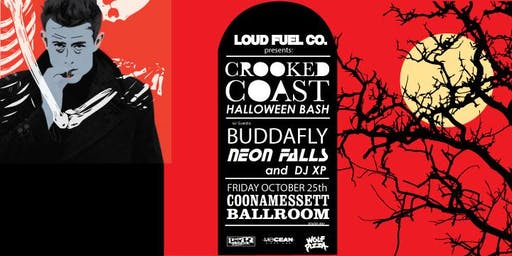 Loud Fuel Presents: Crooked Coast Halloween Bash