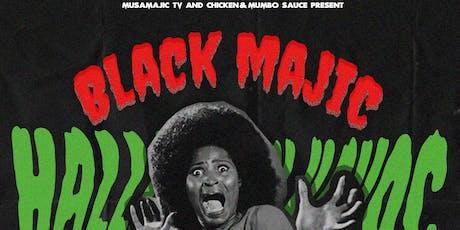 BLACK MAJIC: HALLOWEEN HAVOC tickets