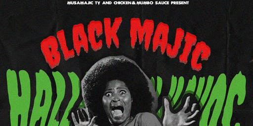 BLACK MAJIC: HALLOWEEN HAVOC