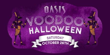 Voodoo Halloween AT Oasis! tickets