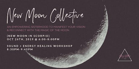New Moon Collective {Scorpio} tickets