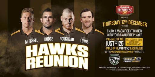 Hawks Reunion! Mitchell, Hodge, Roughead, Lewis LIVE at Carlton Brewhouse!