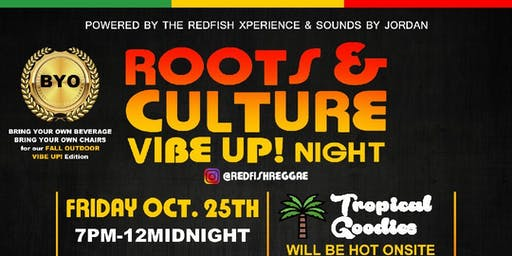 Roots and Culture Vibe Up! Night