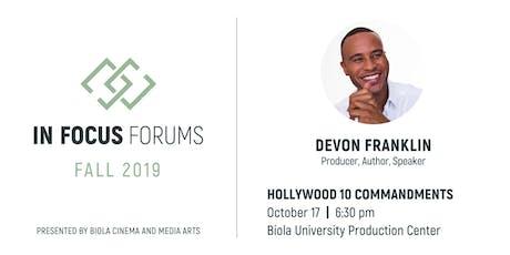 In Focus Forum: DeVon Franklin, Hollywood 10 Commandments tickets