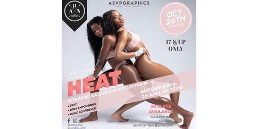 A&N Territory Presents HEAT
