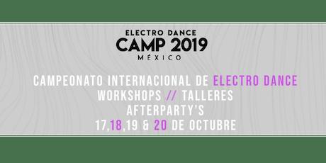 Electro Dance Camp México 2019 entradas