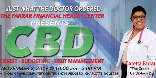 Farrar Financial Center Presents: CBD (CREDIT, BUDGETING & DEBT MANAGEMENT)