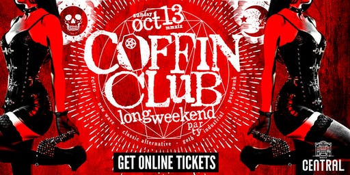 COFFIN CLUB | Oct 13 | Long Weekend Party | Tickets