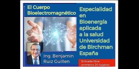 El Cuerpo Bioelectromagnético boletos