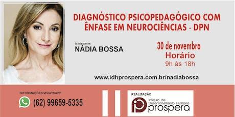 CURSO DIAGNÓSTICO PSICOPEDAGÓGICO COM ÊNFASE EM NEUROCIÊNCIAS - DPN tickets