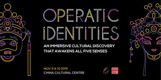 Operatic Identities - Immersive Cultural Discovery Awakening All 5 Senses