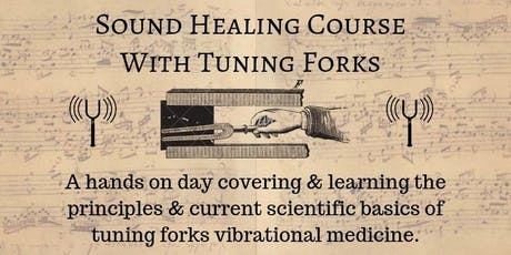 Sound Healing Course with Tuning Forks tickets