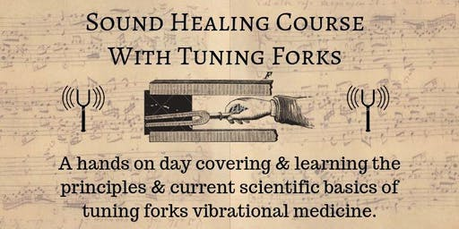 Sound Healing Course with Tuning Forks