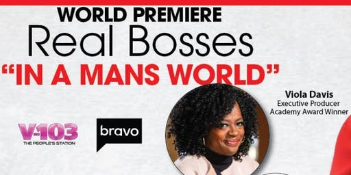 "Real Bosses ""In a Mans World"""