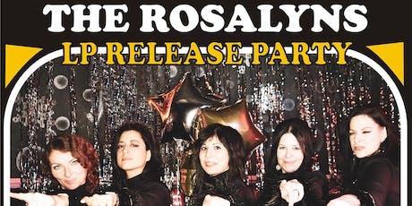 The Rosalyns, The Sound Reasons, Alvino & the Dwells, DJ Tony the Tyger tickets