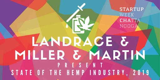 State of the Hemp Industry, 2019 (Startup Week Chattanooga)