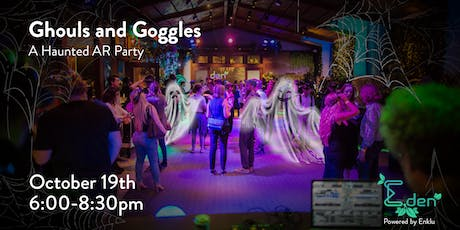 Ghouls and Goggles  - A Haunted AR Party by Enklu tickets