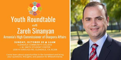 Youth Roundtable with High Commissioner of Diaspora Affairs Zareh Sinanyan