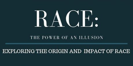 Race: The Power of An Illusion tickets
