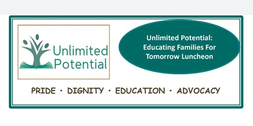 Unlimited Potential: Education Families For Tomorrow Luncheon