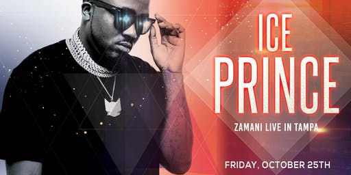 ICE PRINCE LIVE IN TAMPA | Powered by 234Vybz + Blue Whale Ent.
