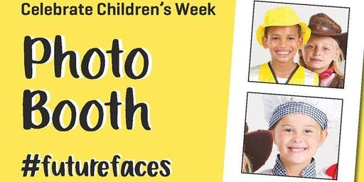 Photo Booth #futurefaces to celebrate Children's Week 2019