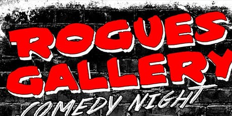 Rogue Gallery Comedy Night tickets