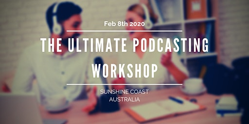 The Ultimate Podcasting Workshop