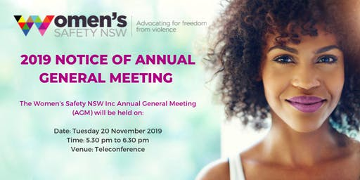 2019 Women's Safety NSW Inc AGM - attending via teleconference