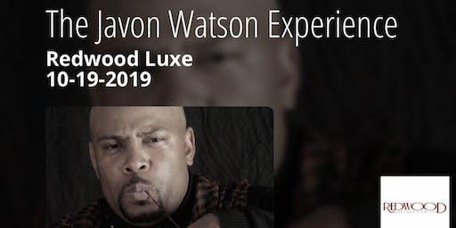 The Javon Watson Experience 10-19-2019