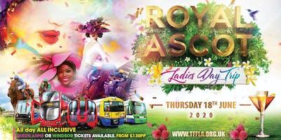 TFFLA Royal Ascot Ladies day trip