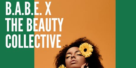 B.A.B.E. x The Beauty Collective tickets