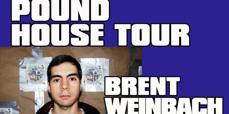 The Pound House Tour : Brent Weinbach and DJ Douggpound tickets