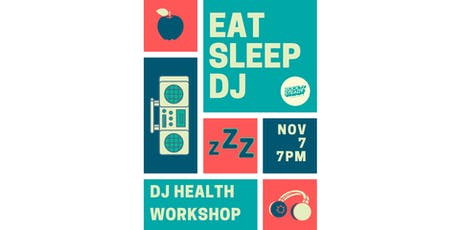 EAT SLEEP DJ - A Rock Steady Workshop tickets