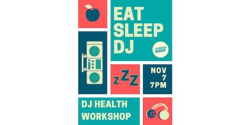 EAT SLEEP DJ - A Rock Steady Workshop