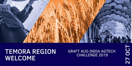 Temora Regional Welcome: Graft Aus-India AgTech Challenge 2019 (FarmLink)