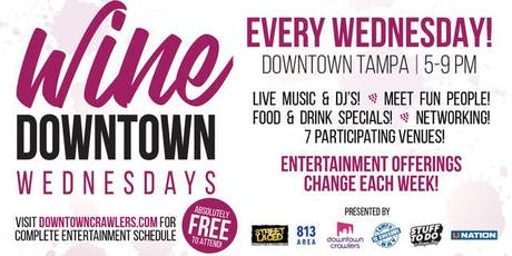 WINE Downtown Wednesdays (10/16) tickets