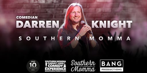 Darren Knight's Southern Momma An Em Comedy Show
