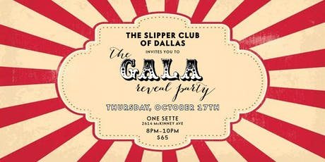 Slipper Club Gala Reveal Party tickets
