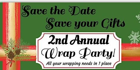 2nd Annual Wrap Party tickets