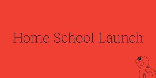 Home School Launch