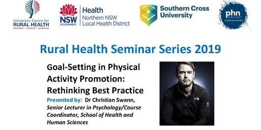 Goal-Setting in Physical Activity Promotion: Rethinking Best Practice