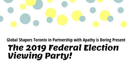 Canadian Federal Elections Viewing Party